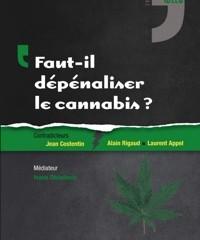 Faut-il dépénaliser le cannabis
