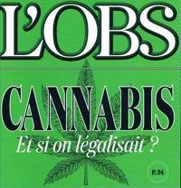 L'OBS 30 juin 2006 : CANNABIS et si on légalisait