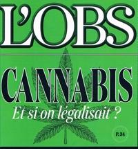 L'OBS 30 juin 2016 : CANNABIS et si on légalisait