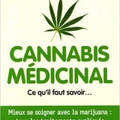 Cannabis MÉDICINAL – Ce qu'il faut savoir