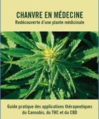 Nouveau Livre Chanvre en Médecine -Redécouverte d'une plante médicinale