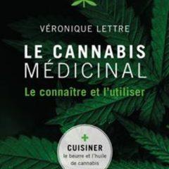 Le Cannabis médicinal – Le connaître et l'utiliser