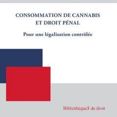 Consommation de cannabis et droit pénal