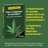 Faut-il légaliser le cannabis – Renaud Colson & Henri Bergeron – Ça fait débat